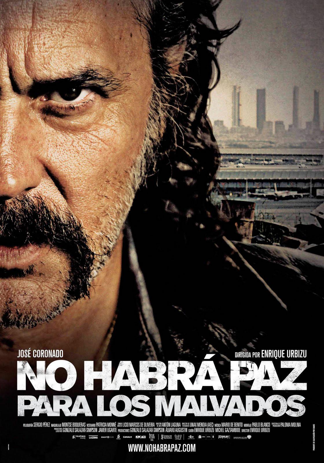 No habrá paz para los malvados, de Enrique Urbizu